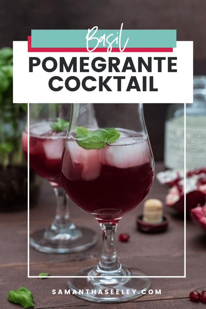 basil pomegranate cocktail