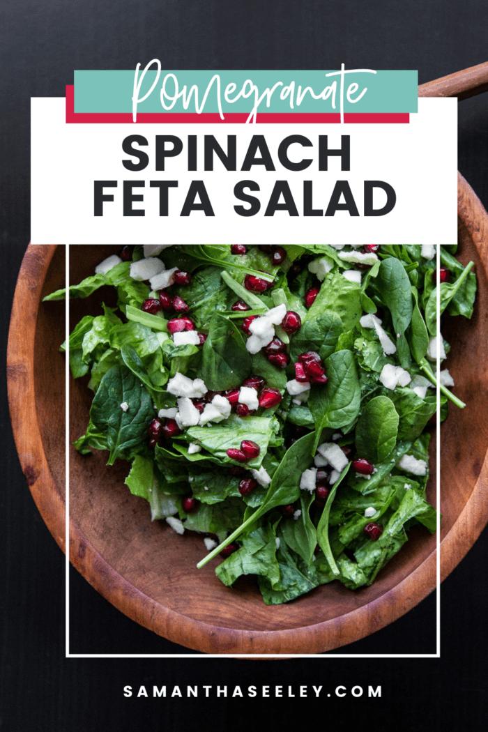 pomegranate spinach feta salad